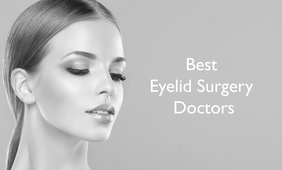 Best Cosmetic Eyelid surgery doctors