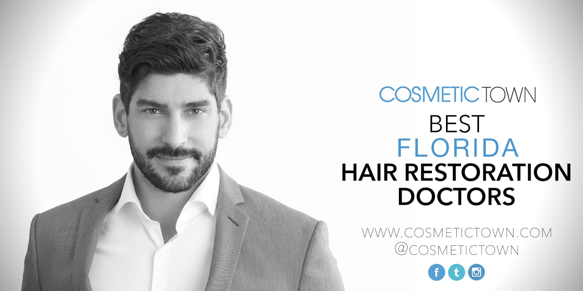 The list of the best hair restoration doctors in Florida