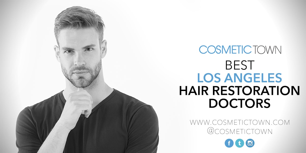 The list of the best hair restoration doctors in Los Angeles
