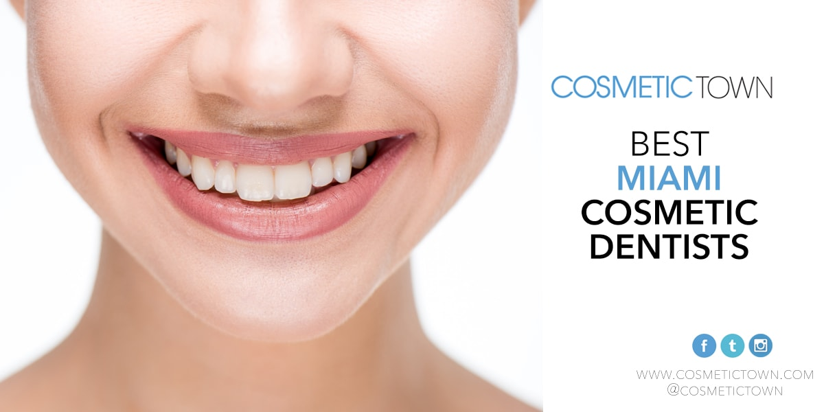 The 2019 list of the best cosmetic dentists in Miami