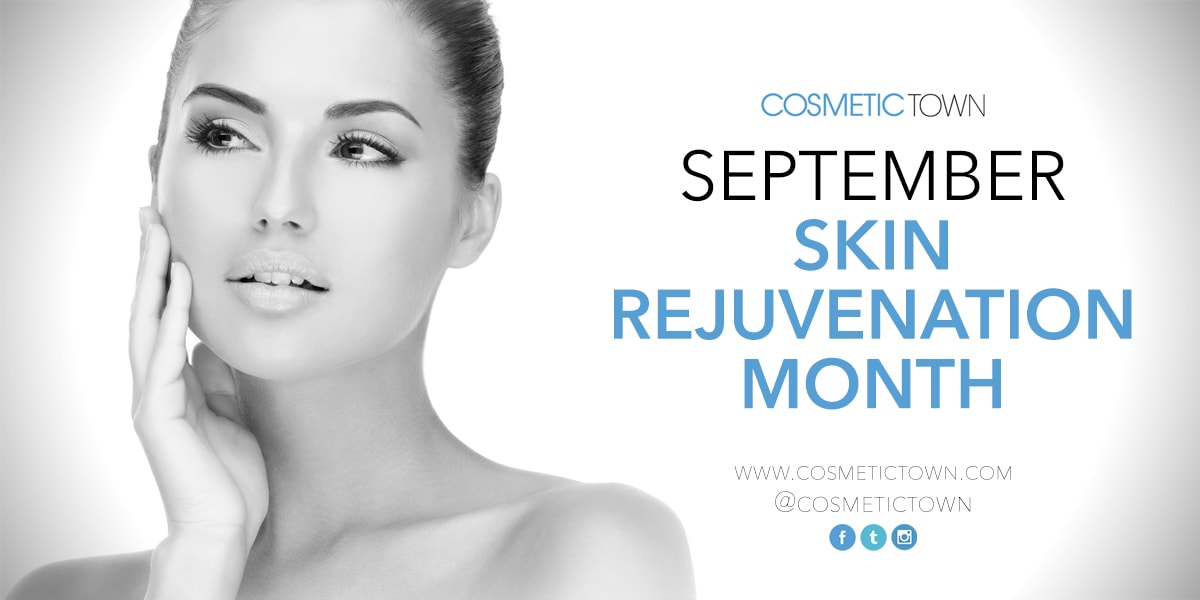 It's Cosmetic Skin Rejuvenation Month on CosmeticTown.com